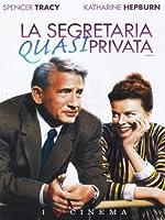 La Segretaria Quasi Privata [Italian Edition]