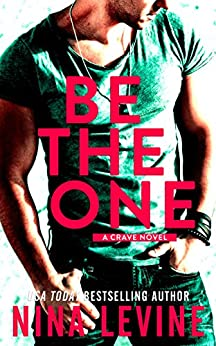 Be The One by [Levine, Nina]