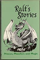 Ralf's Stories: Princes, Monsters, and Magic