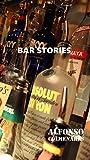 Bars Stories (English Edition)