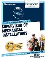 Supervisor of Mechanical Installations (Career Examination)