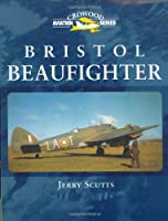 Bristol Beaufighter (Crowood Aviation Series)