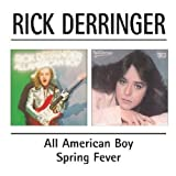 All American Boy / Spring Fever by Rick Derringer (2002-06-04)