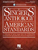 The Singer's Anthology of American Standards: Baritone Edition Book/Audio; Includes Downloadable Audio