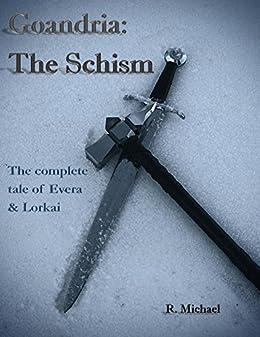 Goandria: The Schism by [Michael, R.]