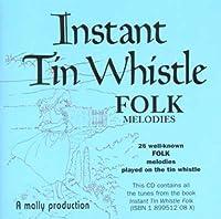Instant Tin Whistle-Folk Melodies