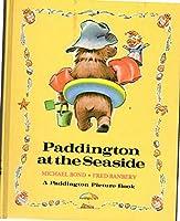 PADDINGTON AT SEASIDE (Paddington Picture Book)