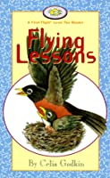 Flying Lessons (FIRST FLIGHT EARLY READERS. LEVEL 2)