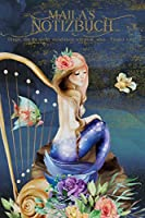 Maila's Notizbuch, Dinge, die du nicht verstehen wuerdest, also - Finger weg!: Personalisiertes Heft mit Meerjungfrau