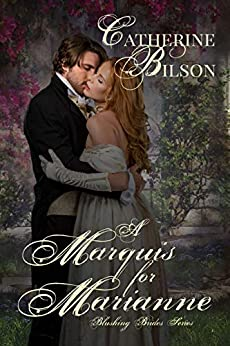 A Marquis For Marianne: A Sweet Regency Romance (Blushing Brides Book 2) by [Bilson, Catherine]