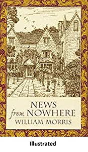 News from Nowhere  illustrated (English Edition)