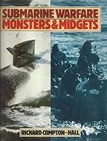 Submarine Warfare: Monsters & Midgets