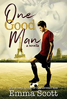 One Good Man: a novella by [Scott, Emma]