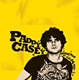 Addicted to Company by Paddy Casey (2008-04-01)