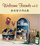 Welcome Friends(2)