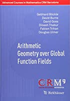 Arithmetic Geometry over Global Function Fields (Advanced Courses in Mathematics - CRM Barcelona)