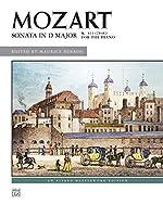 Sonata in D Major, K. 311 284c: For the Piano (Alfred Masterwork Edition)
