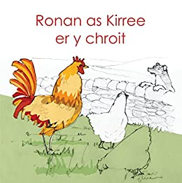 Ronan as Kirree er y chroit (Manx Edition) by [Bauer, Michael]