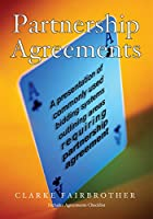 Partnership Agreements: A Presentation of Commonly Used Bidding Systems and Conventions Outlining Areas That Require Partnership Agreement