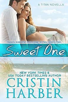 Sweet One (Titan Book 9) by [Harber, Cristin]