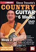 Steve Trovato's Country Guitar in 6 Weeks Week 2 [DVD] [Import]
