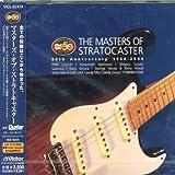 ザ・マスターズ・オブ・ストラトキャスター ~50TH アニヴァーサリー 1954-2004 (国内ギタリスト盤)