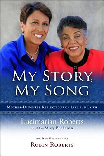 Download My Story, My Song: Mother-Daughter Reflections on Life and Faith 0835811077