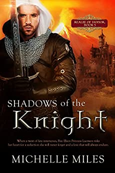 Shadows of the Knight (Realm of Honor Book 5) by [Miles, Michelle]
