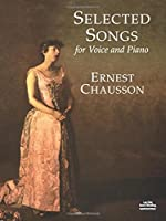 Selected Songs for Voice and Piano (Dover Song Collections)