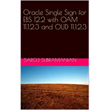 Oracle Single Sign for EBS 12.2 with OAM 11.1.2.3 and OUD 11.1.2.3