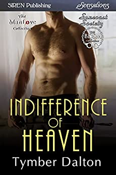 Indifference of Heaven [Suncoast Society] (Siren Publishing Sensations) by [Dalton, Tymber]