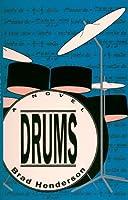 Drums: A Novel