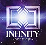 INFINITY~1000年の夢~(Animelo Summer Live 2012 -INFINITY∞- テーマソング)