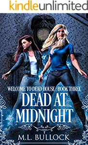 Dead At Midnight (Welcome To Dead House Book 3) (English Edition)