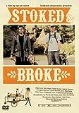 Stoked & Broke[DVD]