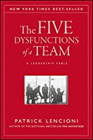 The Five Dysfunctions of a Team: A Leadership Fable (J-B Lencioni Series)