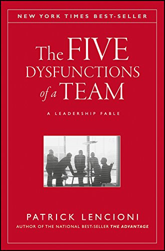 Download The Five Dysfunctions of a Team: A Leadership Fable (J-B Lencioni Series) 0787960756