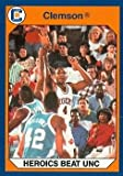 Autograph Warehouse 96958 Kirk Howling Heroics Beat Unc Basketball Card Clemson 1990 Collegiate Collection No. 125