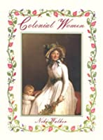 Colonial Women (Colonial People)