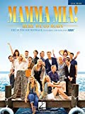 Mamma Mia! Here We Go Again Easy Piano: The Movie Soundtrack Featuring the Songs of Abba