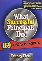 What Successful Principals Do: 169 Tips for Principals [並行輸入品]