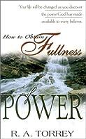 How to Obtain Fullness of Power