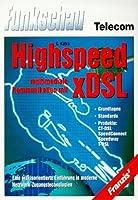Highspeed multimediale Kommunikation mit XDSL