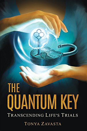 Download The Quantum Key: Transcending Life's Trials 0974243485