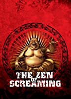 Zen of Screaming [DVD]