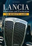 Lancia - Innovation und Faszination. 100 bewegende Jahre 画像