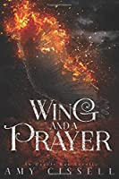 Wing and a Prayer (An Oracle Bay Novella)