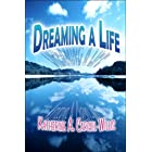 Dreaming a Life