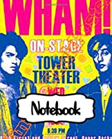 "Notebook: Wham! English Pop Duo George Michael and Andrew Ridgeley Studio Album Make It Big Worldwide Pop Smash Hit, Large Notebook for Drawing, Doodling or Writting: 110 Pages, 7.5"" x 9.25"". Kraft Cover Notebook, Blank Paper Drawing and Write Notebooks"