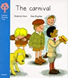 Oxford Reading Tree: Stage 3: More Stories: Carnival